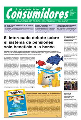 El interesado debate sobre el sistema de pensiones solo beneficia a la banca